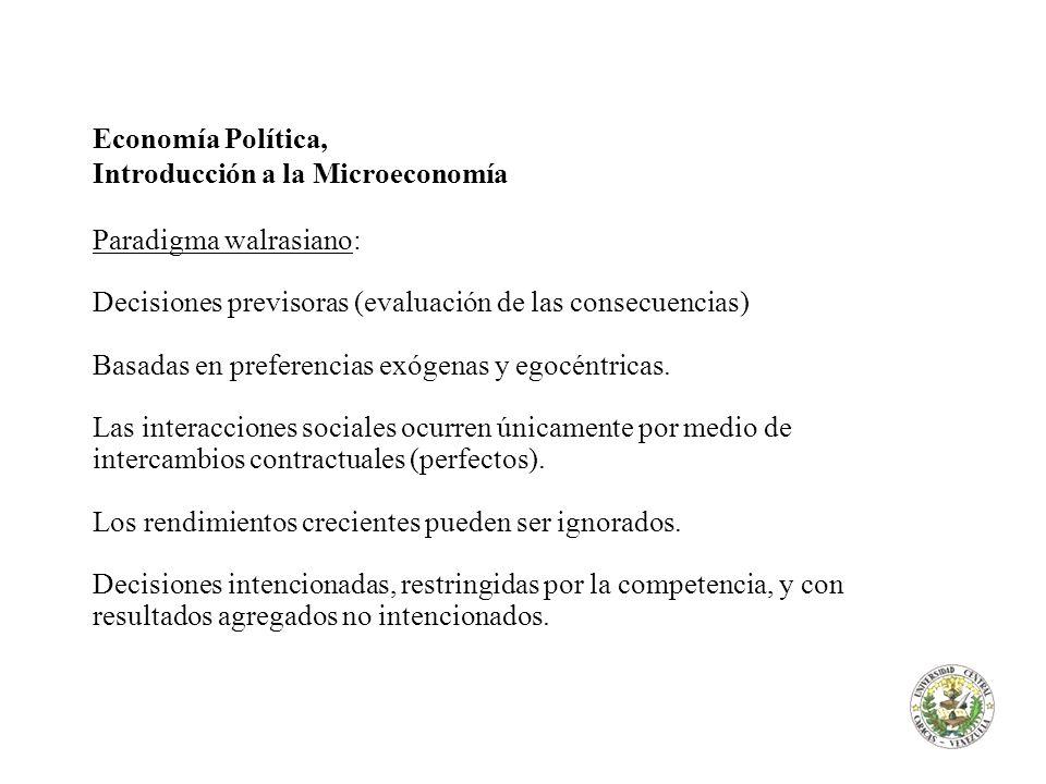 Economía Política, Introducción a la Microeconomía. Paradigma walrasiano: Decisiones previsoras (evaluación de las consecuencias)