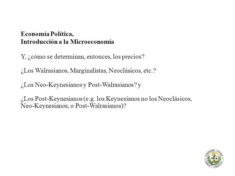 Economía Política, Introducción a la Microeconomía. Y, ¿cómo se determinan, entonces, los precios