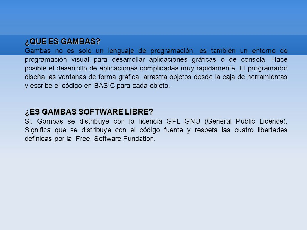 ¿ES GAMBAS SOFTWARE LIBRE