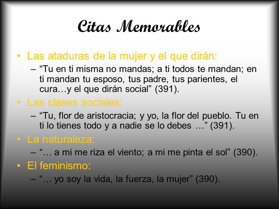 Citas Memorables Las ataduras de la mujer y el que dirán: