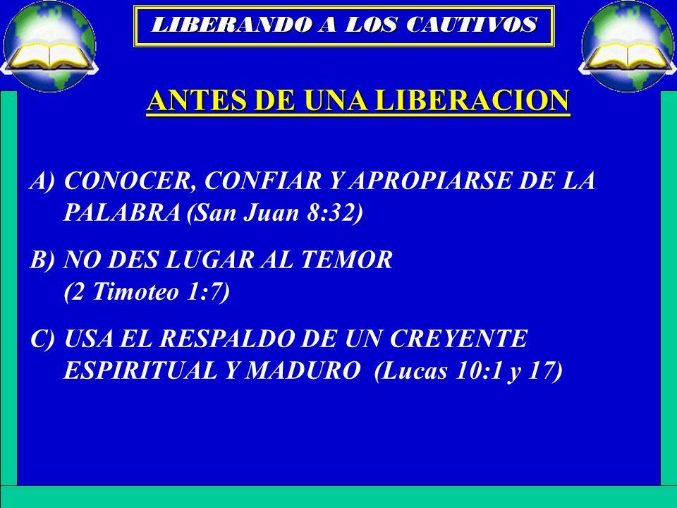 ANTES DE UNA LIBERACION