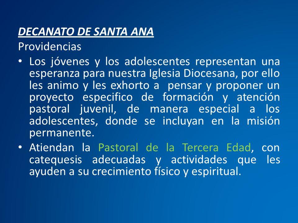 DECANATO DE SANTA ANA Providencias.
