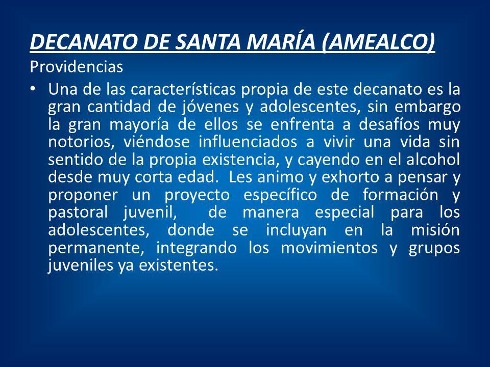 DECANATO DE SANTA MARÍA (AMEALCO)