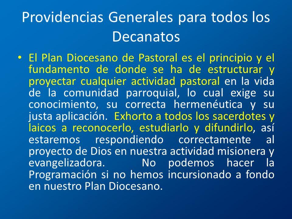 Providencias Generales para todos los Decanatos