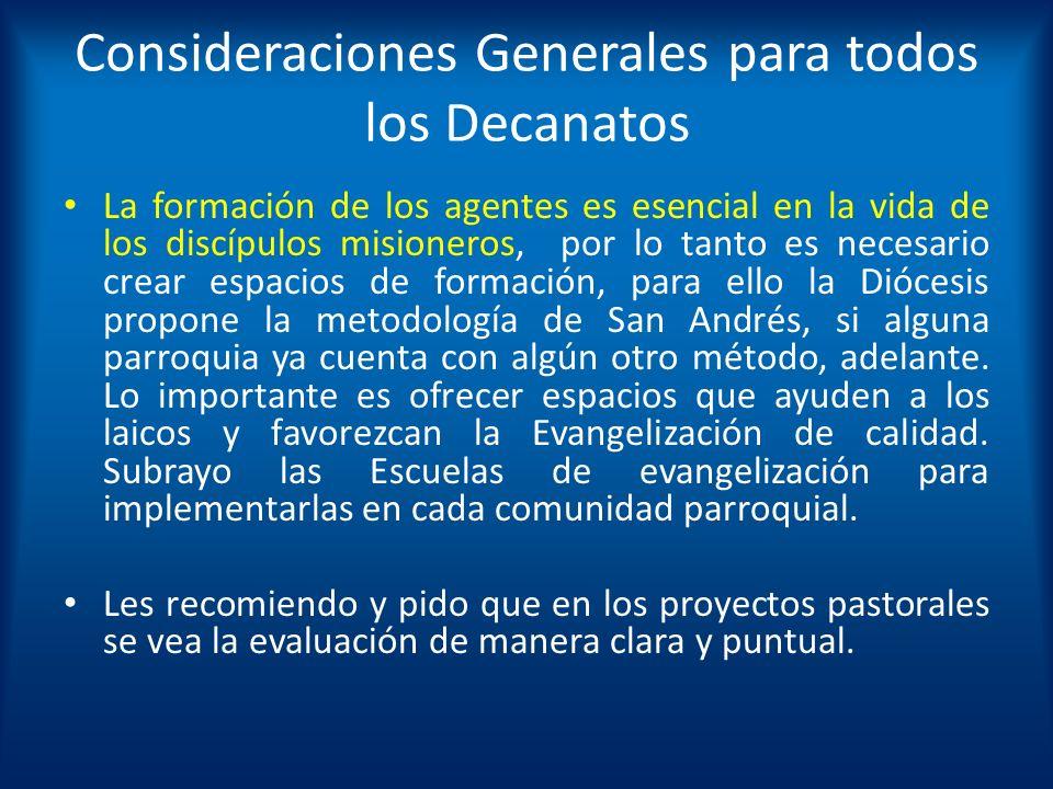 Consideraciones Generales para todos los Decanatos