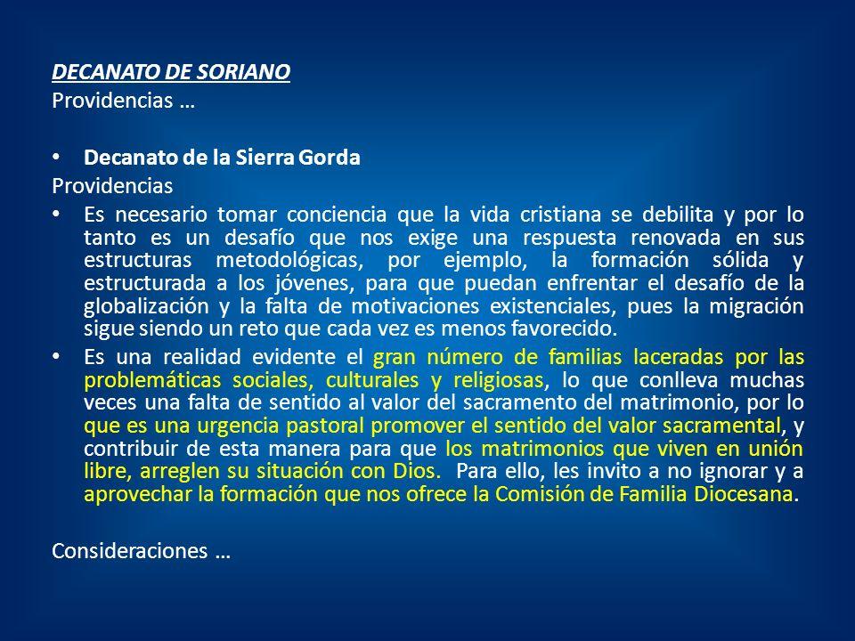 DECANATO DE SORIANO Providencias … Decanato de la Sierra Gorda. Providencias.
