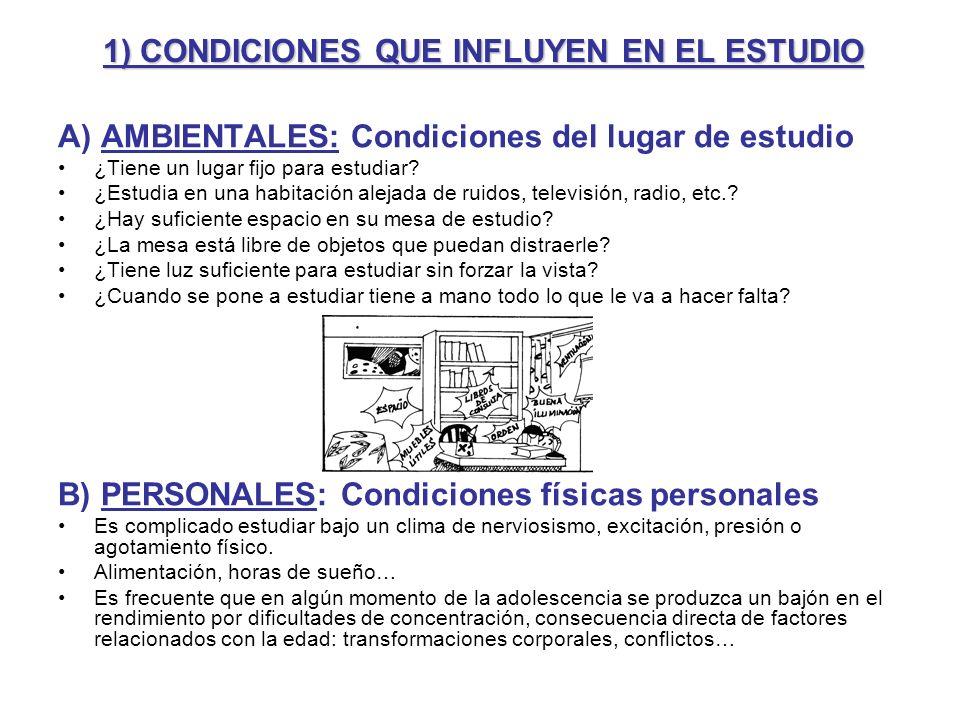 1) CONDICIONES QUE INFLUYEN EN EL ESTUDIO