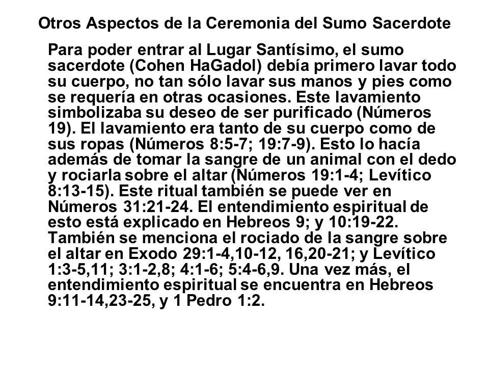 Otros Aspectos de la Ceremonia del Sumo Sacerdote