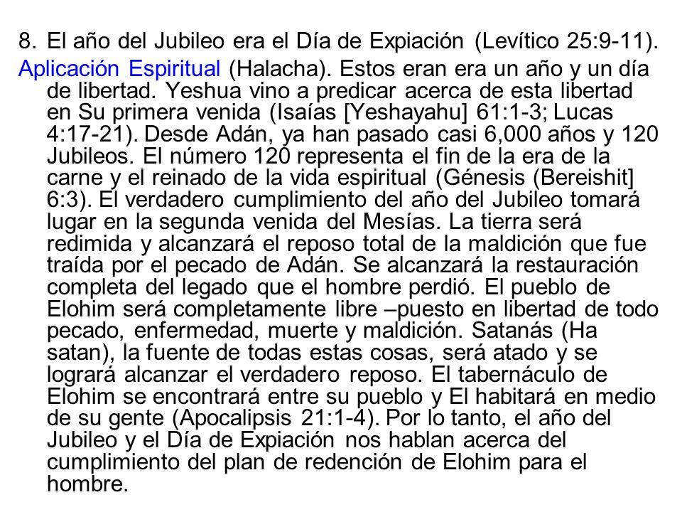 El año del Jubileo era el Día de Expiación (Levítico 25:9-11).