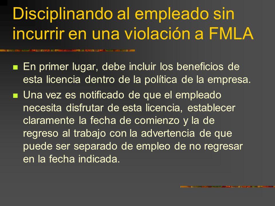 Disciplinando al empleado sin incurrir en una violación a FMLA
