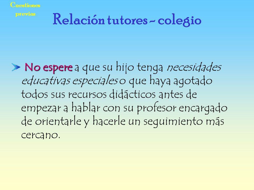Relación tutores - colegio