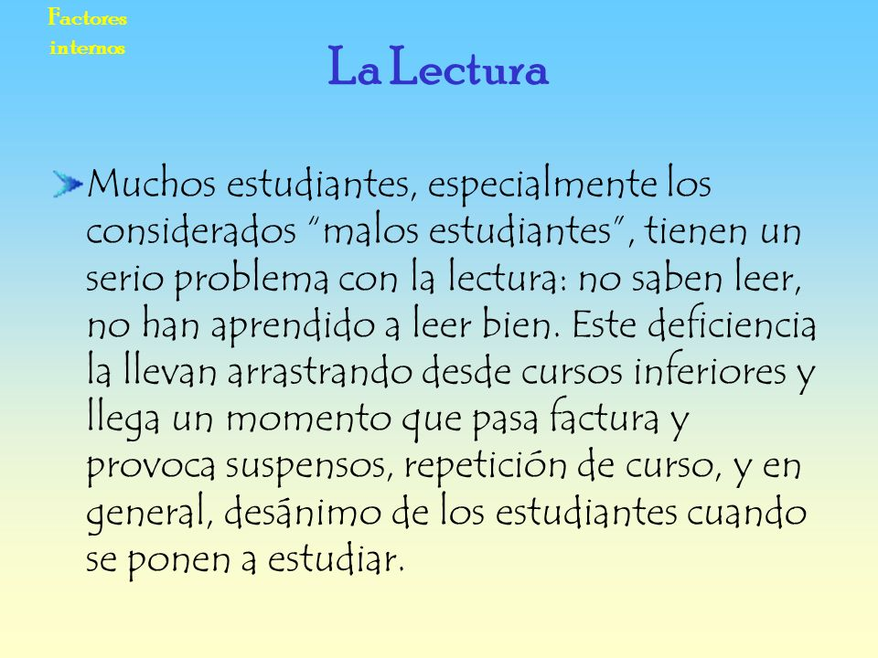 Factores internos La Lectura.