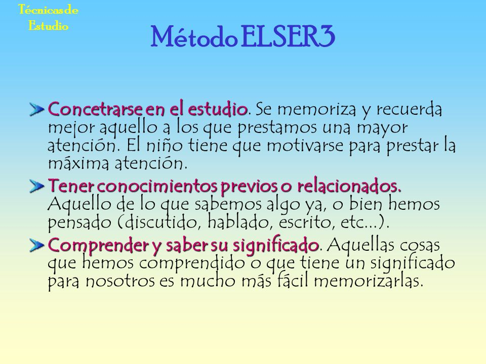 Técnicas de Estudio Método ELSER3.