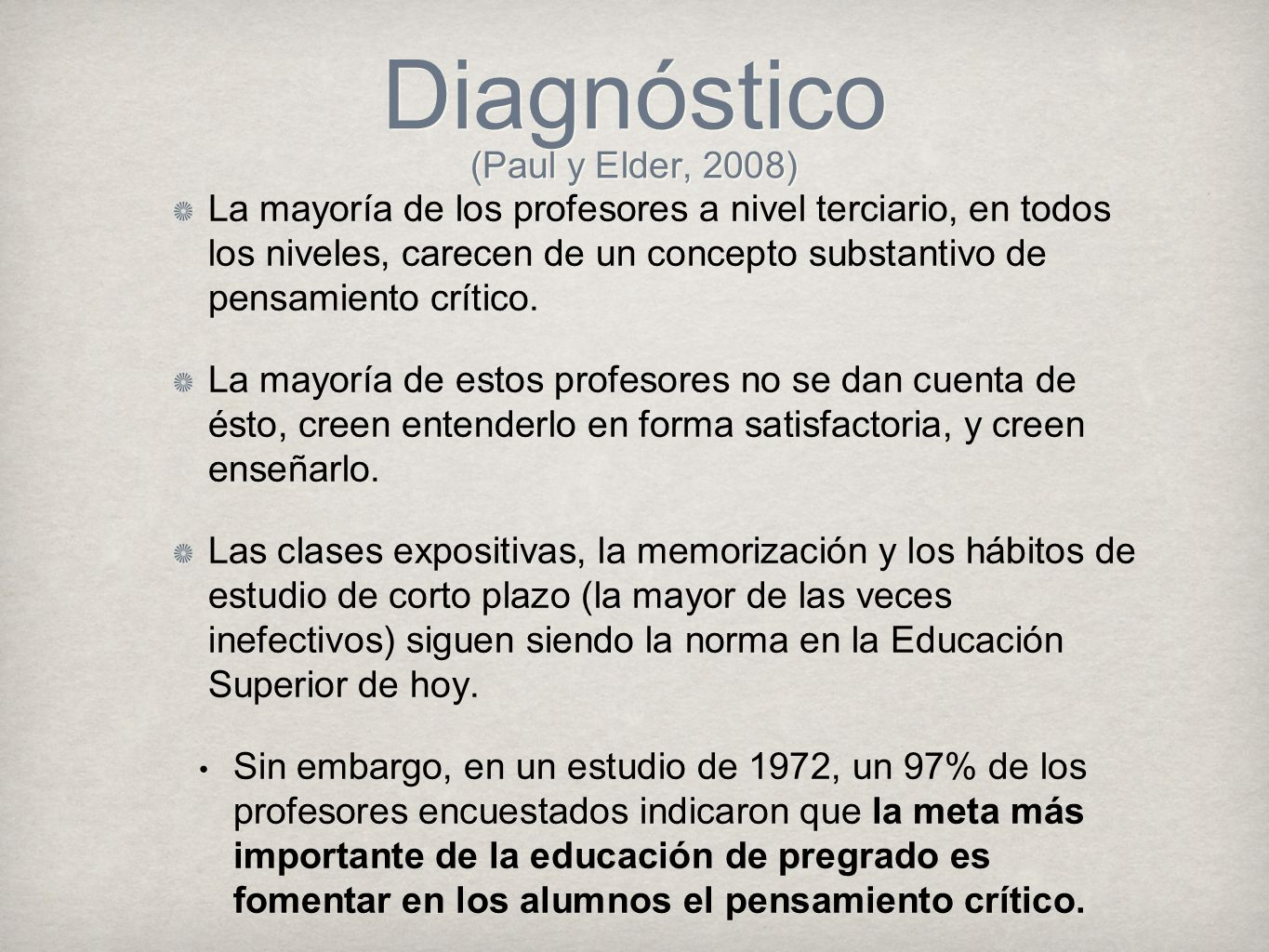 Diagnóstico (Paul y Elder, 2008)