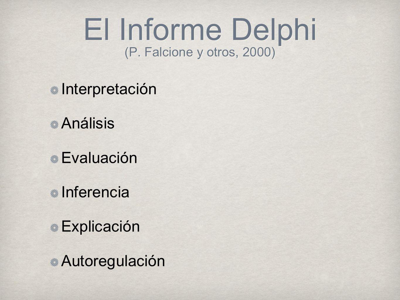 El Informe Delphi (P. Falcione y otros, 2000)