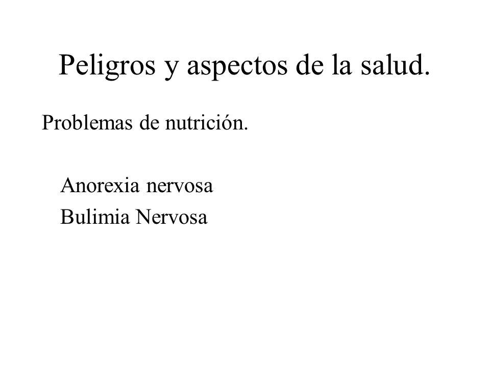 Peligros y aspectos de la salud.