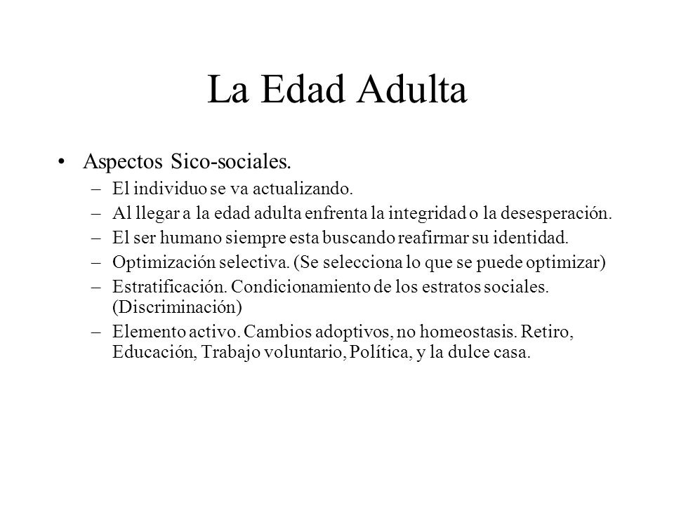La Edad Adulta Aspectos Sico-sociales.