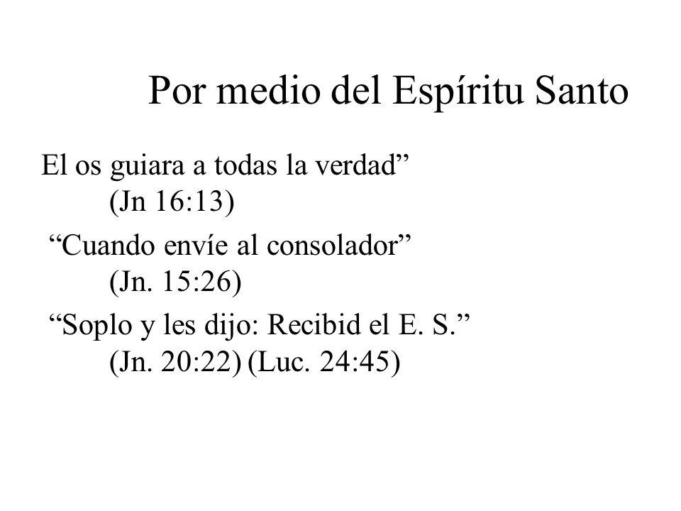 Por medio del Espíritu Santo