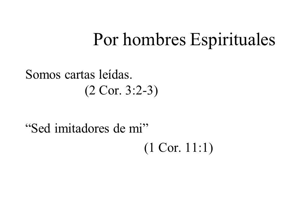 Por hombres Espirituales