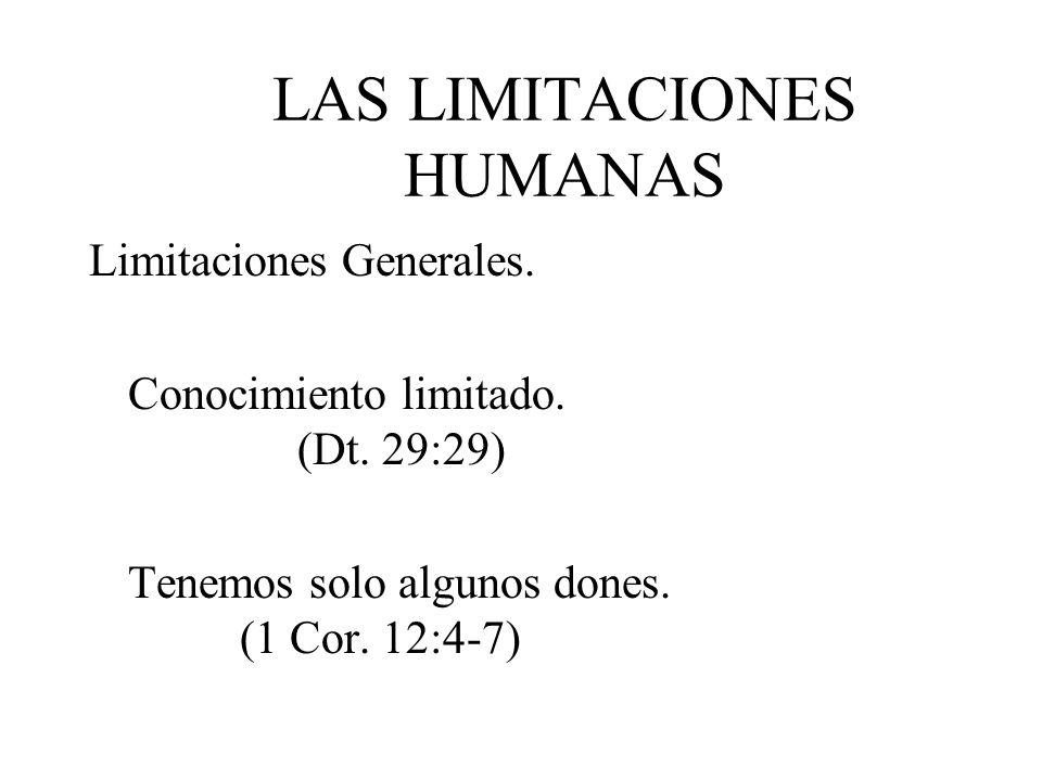 LAS LIMITACIONES HUMANAS