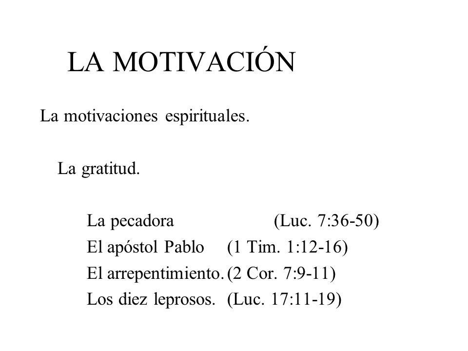 LA MOTIVACIÓN La motivaciones espirituales. La gratitud.