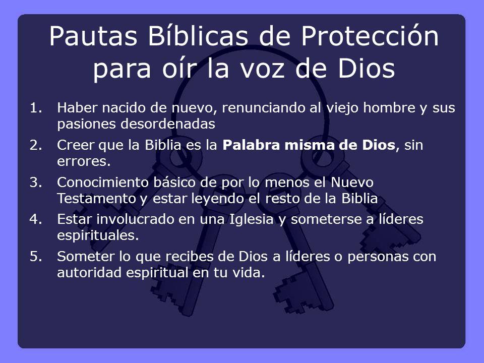 Pautas Bíblicas de Protección para oír la voz de Dios