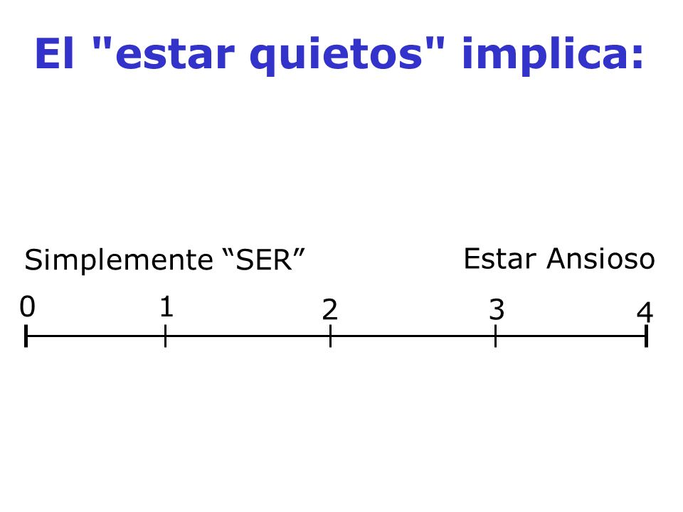 El estar quietos implica: