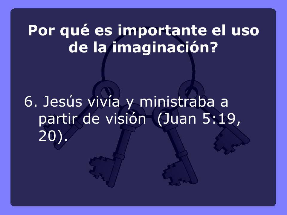 Por qué es importante el uso de la imaginación