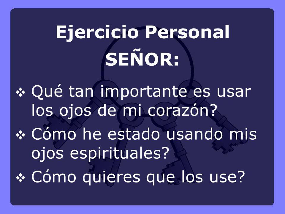 Ejercicio Personal SEÑOR: