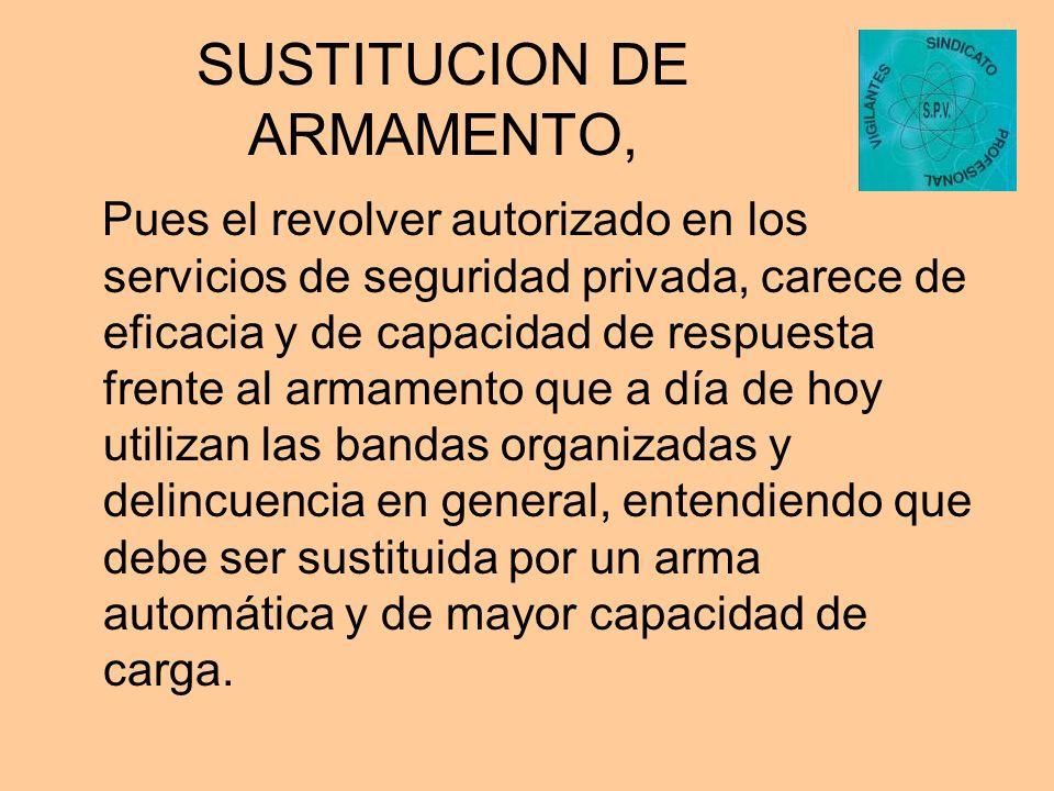 SUSTITUCION DE ARMAMENTO,