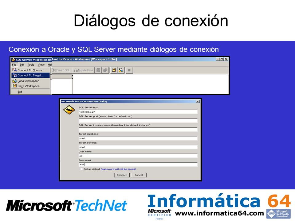 Diálogos de conexión Conexión a Oracle y SQL Server mediante diálogos de conexión