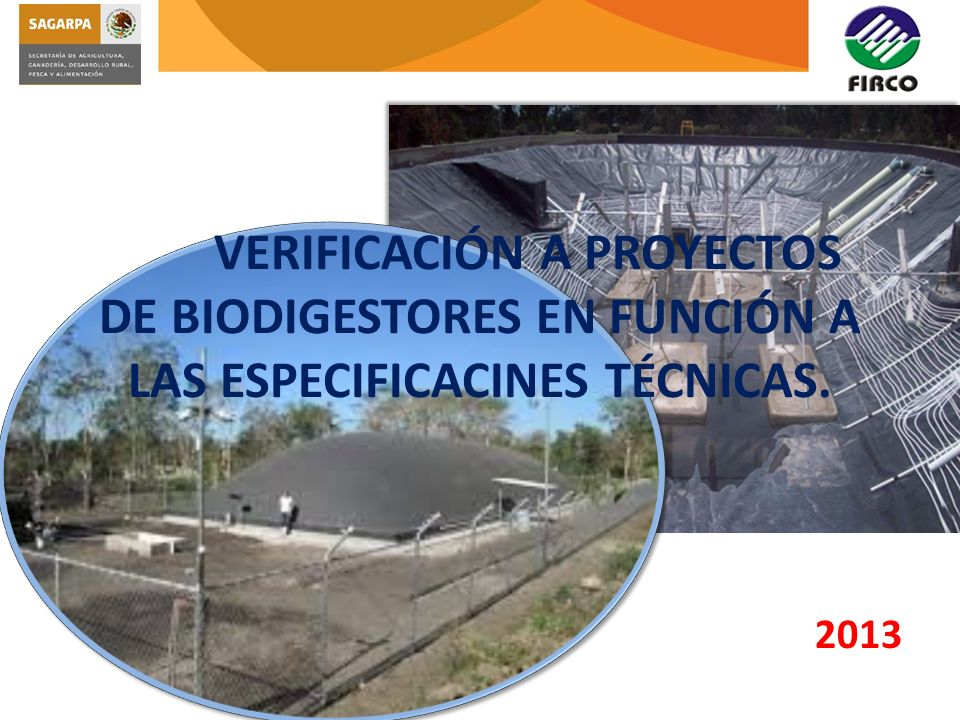 VERIFICACIÓN A PROYECTOS DE BIODIGESTORES EN FUNCIÓN A LAS ESPECIFICACINES TÉCNICAS.