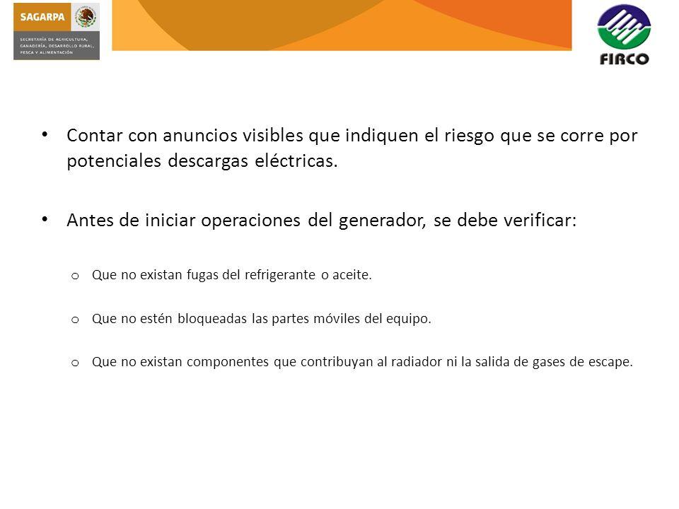 Antes de iniciar operaciones del generador, se debe verificar: