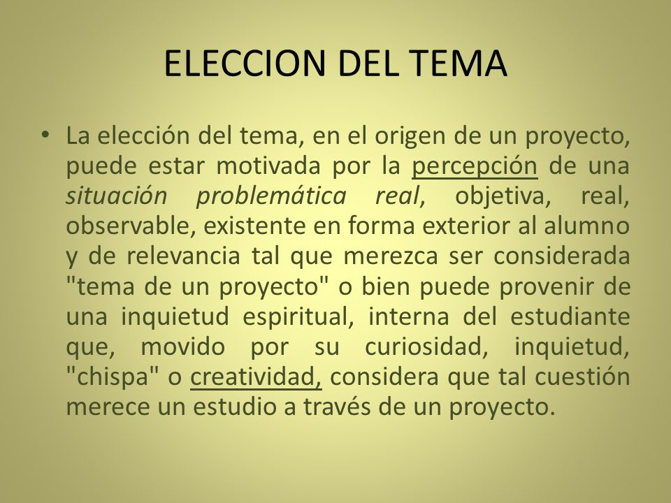 ELECCION DEL TEMA