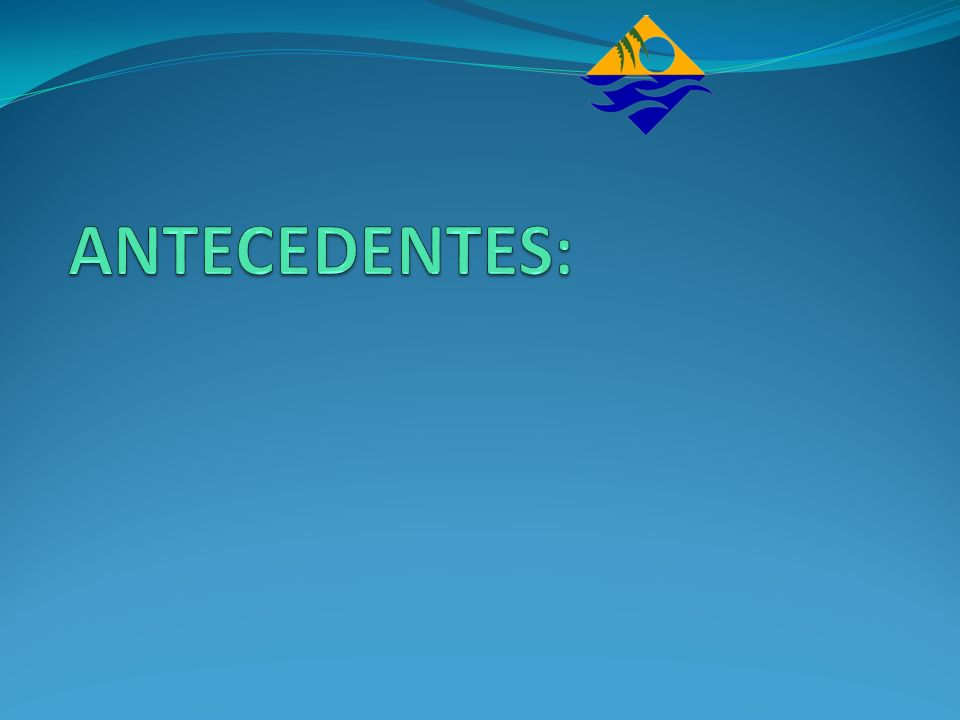 ANTECEDENTES: