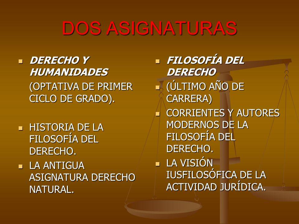 DOS ASIGNATURAS DERECHO Y HUMANIDADES