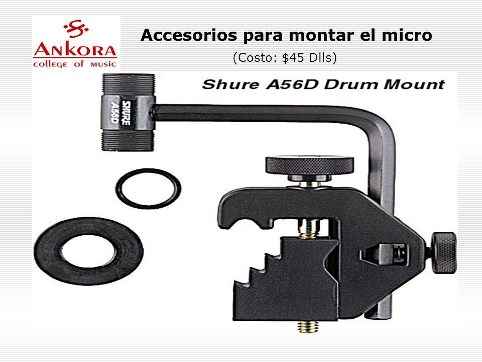 Accesorios para montar el micro
