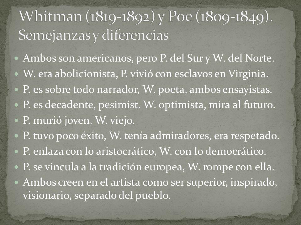Whitman (1819-1892) y Poe (1809-1849). Semejanzas y diferencias