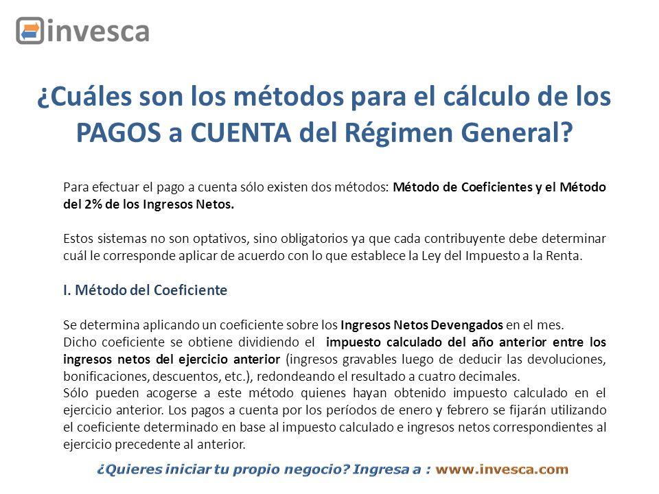 ¿Cuáles son los métodos para el cálculo de los PAGOS a CUENTA del Régimen General