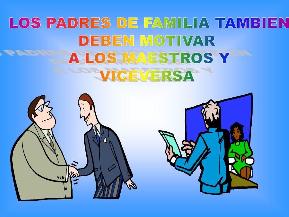 LOS PADRES DE FAMILIA TAMBIEN