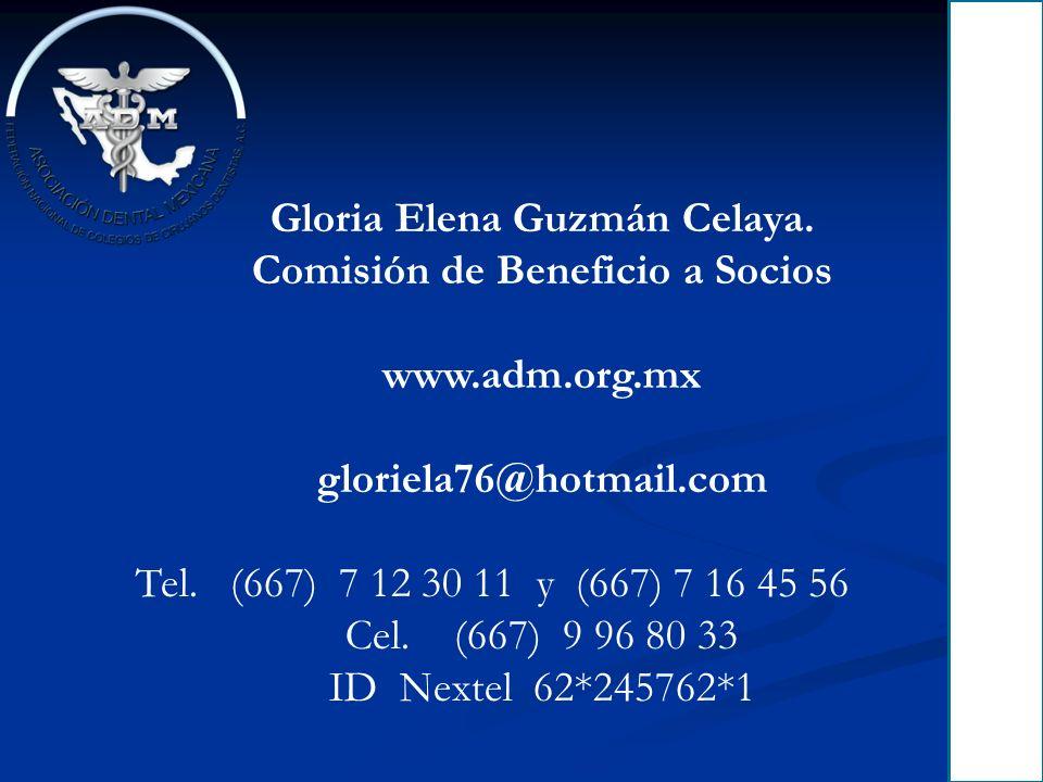 Gloria Elena Guzmán Celaya. Comisión de Beneficio a Socios