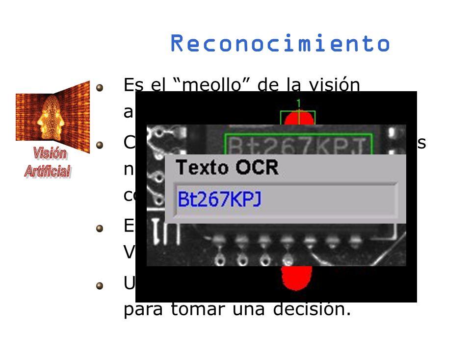Reconocimiento Es el meollo de la visión artificial.