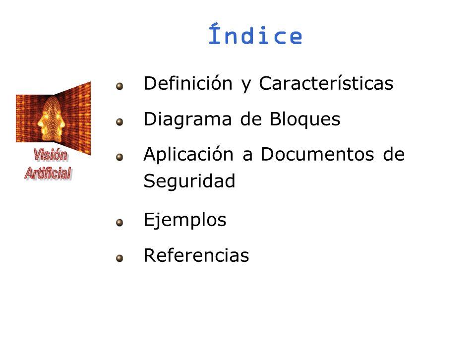 Índice Definición y Características Diagrama de Bloques