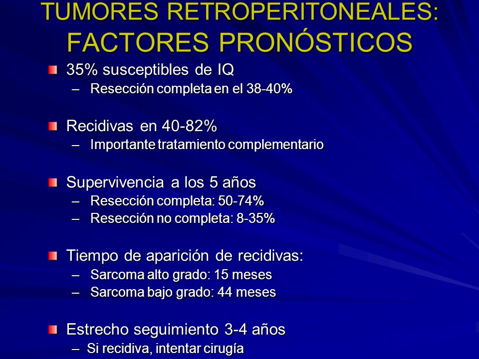 TUMORES RETROPERITONEALES: FACTORES PRONÓSTICOS