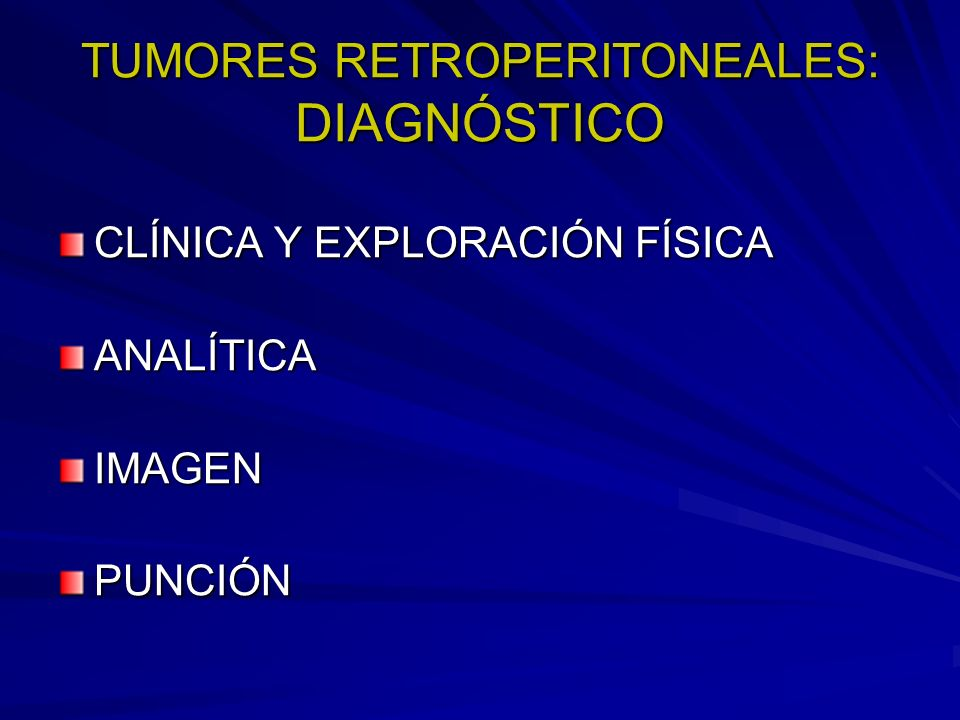 TUMORES RETROPERITONEALES: DIAGNÓSTICO