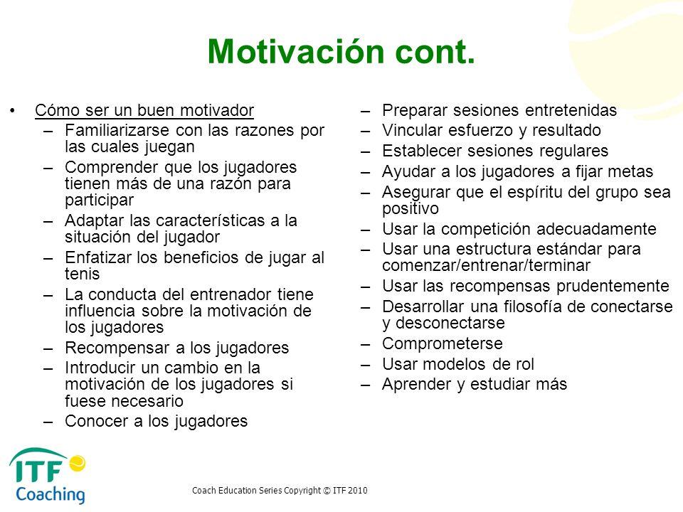 Motivación cont. Cómo ser un buen motivador