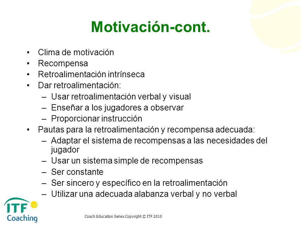 Motivación-cont. Clima de motivación Recompensa