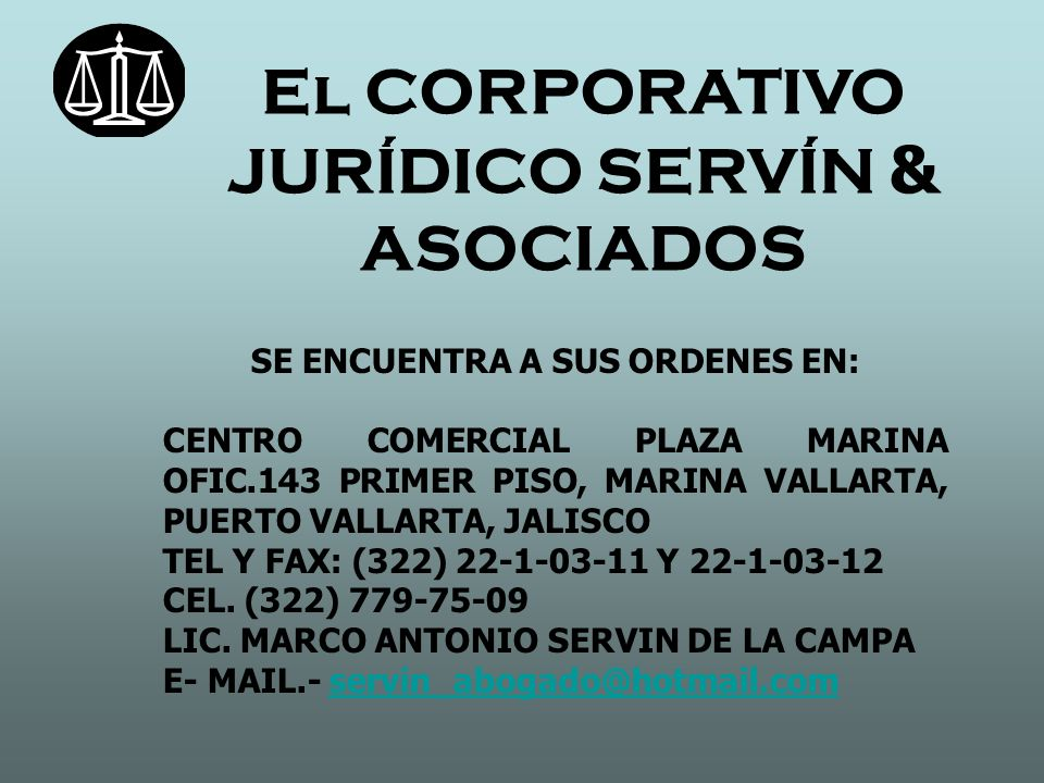 El CORPORATIVO JURÍDICO SERVÍN & ASOCIADOS