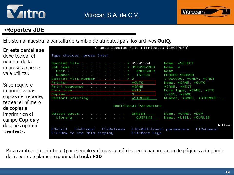Reportes JDEEl sistema muestra la pantalla de cambio de atributos para los archivos OutQ.