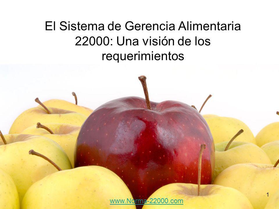 El Sistema de Gerencia Alimentaria 22000: Una visión de los requerimientos